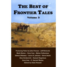 The Best of Frontier Tales Anthology, Volume 3