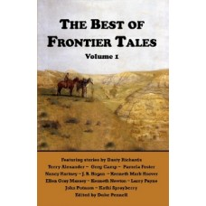 The Best of Frontier Tales Anthology, Volume 1